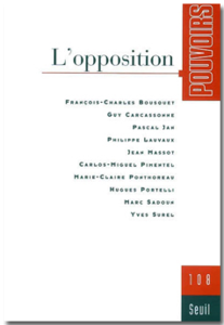 Pouvoirs n°108 - L'opposition